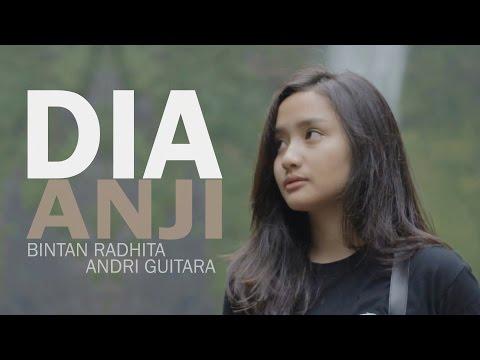 Dia - Anji (Bintan Radhita, Andri Guitara) cover