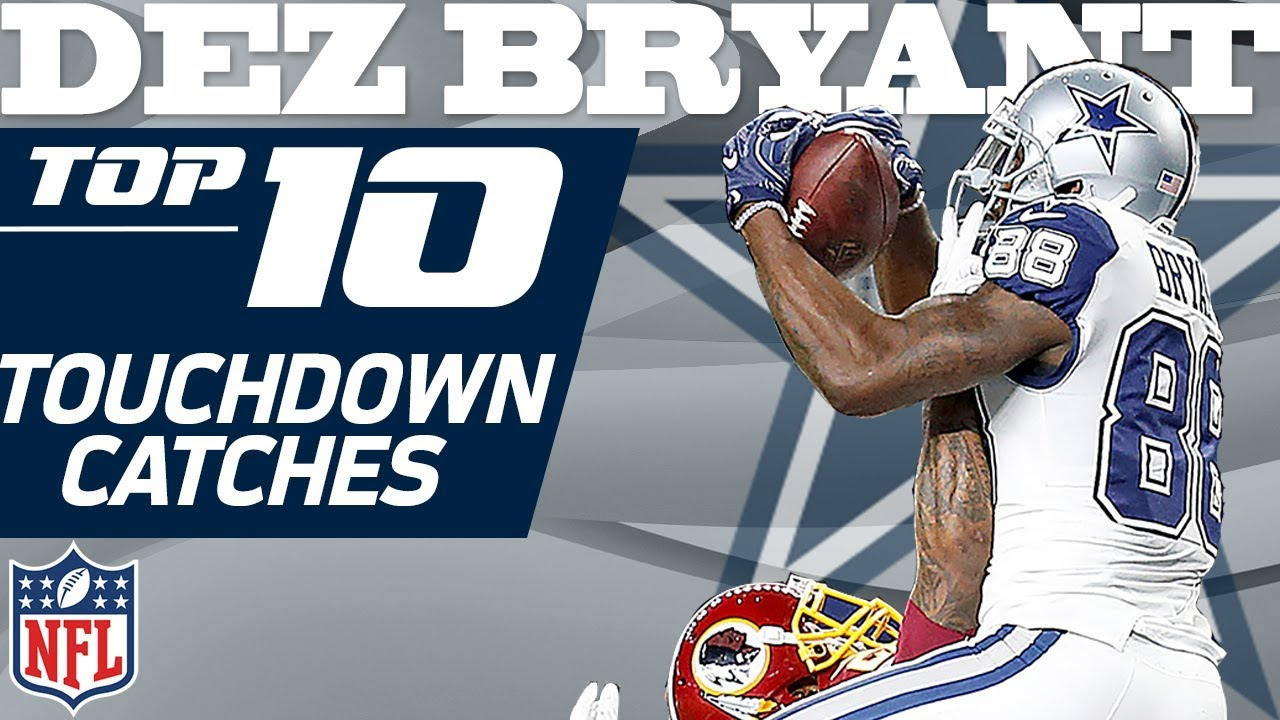 Dez Bryant S Top 10 Td S Of His Dallas Cowboys Franchise Record 72 Nfl Highlights