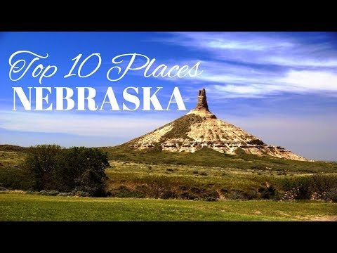 Top 10 Best Places to Visit in Nebraska