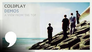 Coldplay - A View From The Top (Unreleased Song)