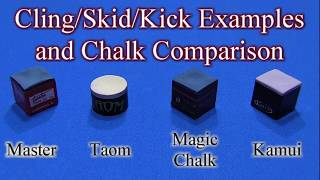 Pool/Billiards/Snooker Cling/Skid/Kick Examples and Chalk Comparison