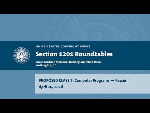 Seventh Triennial Section 1201 Rulemaking Hearings: Washington, DC (April 10, 2018) - Prop. Class 7