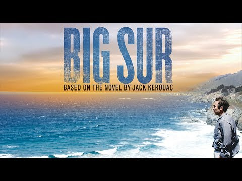 Big Sur 2013 Official Trailer