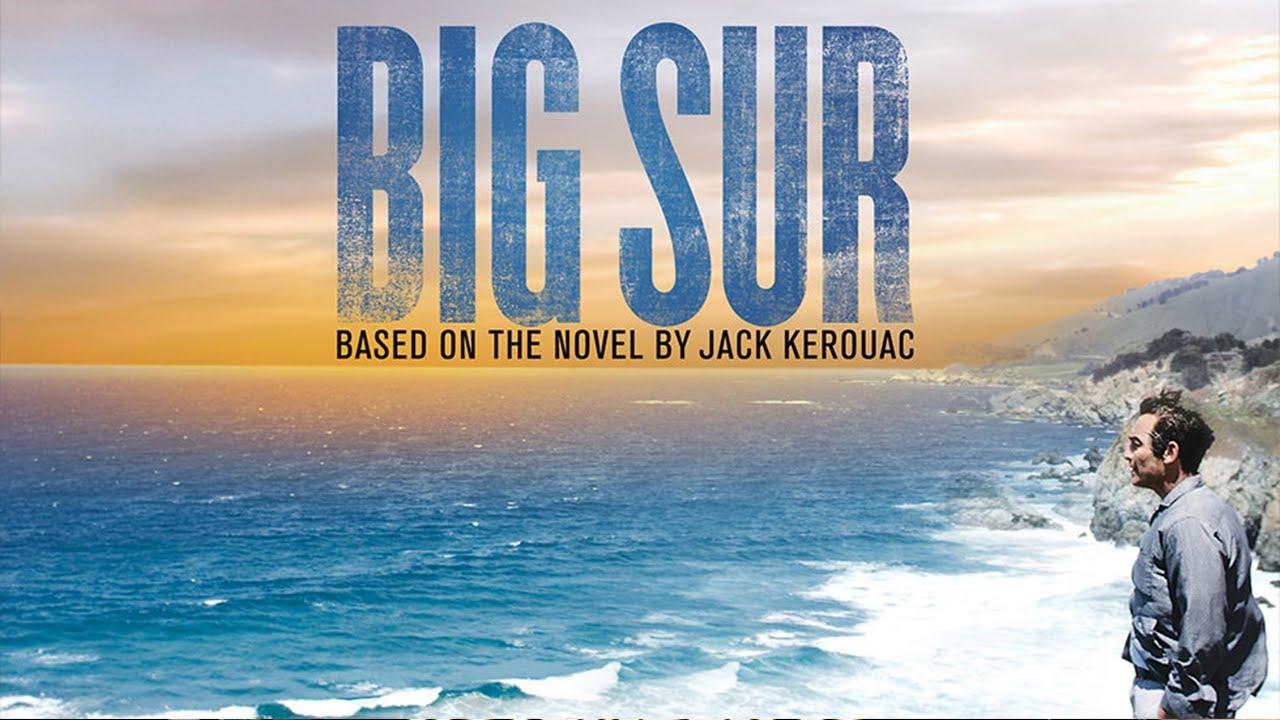 Big Sur 2013 Official Trailer Youtube