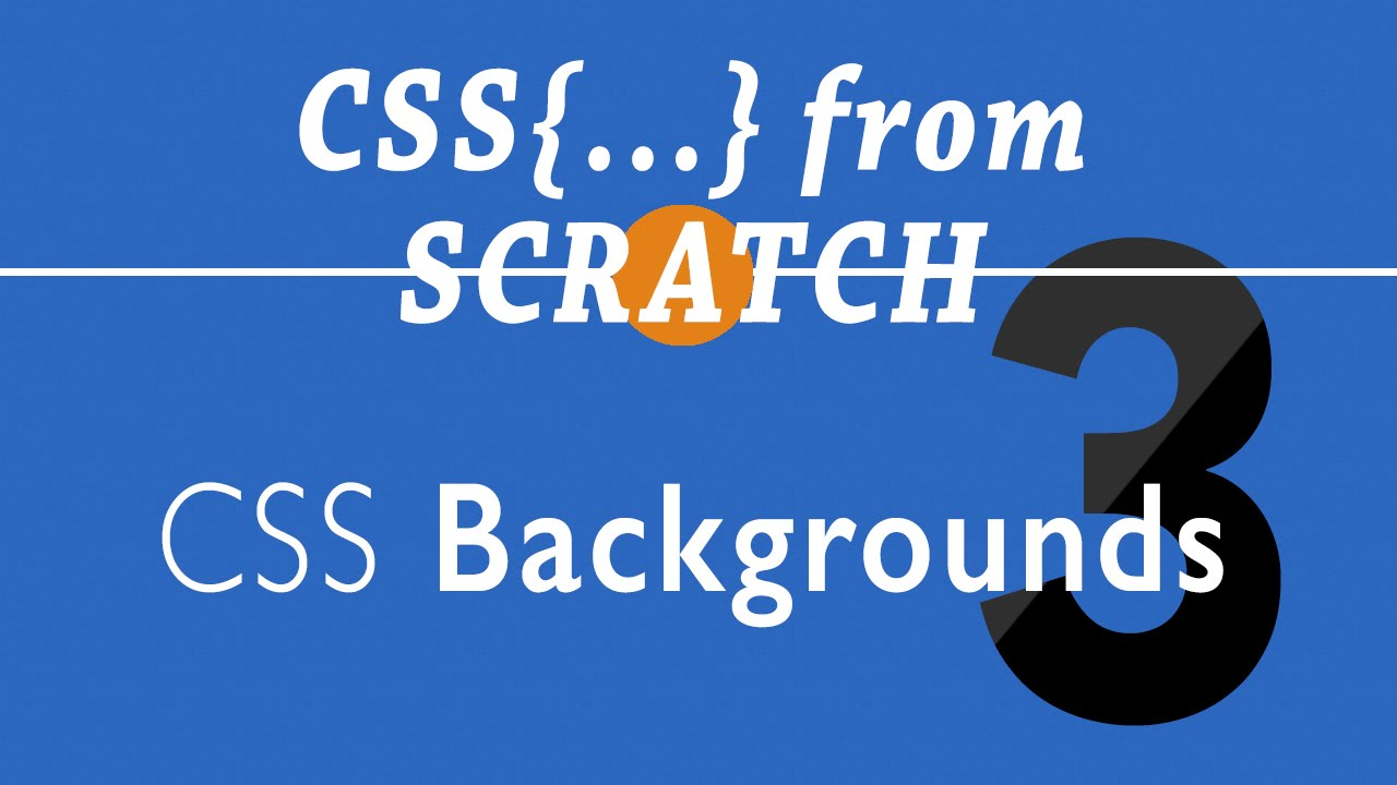 Background image css properties - Css Background Properties And Background Shorthand Episode 3 Css From Scratch Shield Eagle