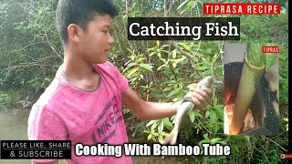 #Nonoil  #Catching Fish🎏 / Whole Fish Cooked in Bamboo Tube/ Non oil Recipe / Ahh Pengmani