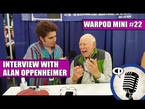 The WarPod Mini #22: Alan Oppenheimer (Voice actor from Masters of The Universe)