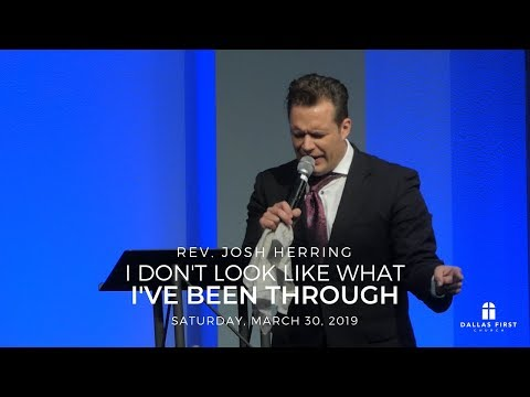 Rev. Josh Herring – I Don't Look Like What I've Been Through