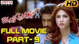 Ramayya Vasthavayya Telugu Movie Part 9/12 - Jr.NTR,Samantha,Shruti Haasan