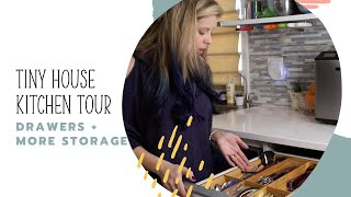 Our Tiny House Kitchen Tour Highlight: Drawers