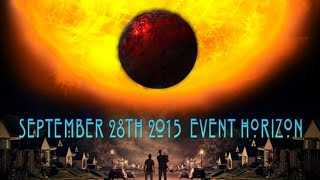 September 28th 2015 The Event Horizon