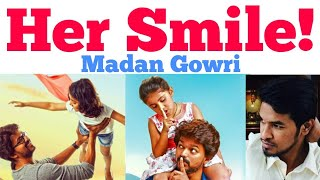 Her Smile ❣️   Tamil   Madan Gowri   MG