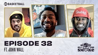 John Wall | Ep 32 | ALL THE SMOKE Full Episode | #StayHome with SHOWTIME Basketball