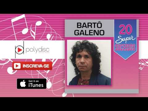 Bartô Galeno - Saudade de Rosa