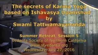 Secrets of Karma Yoga based on Ishavasya Upanishad (5/6)