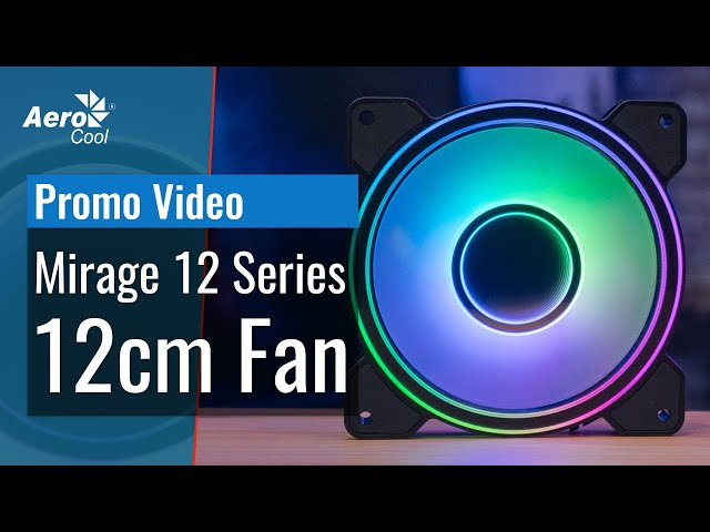 AeroCool Mirage 12 Series - Promo Video