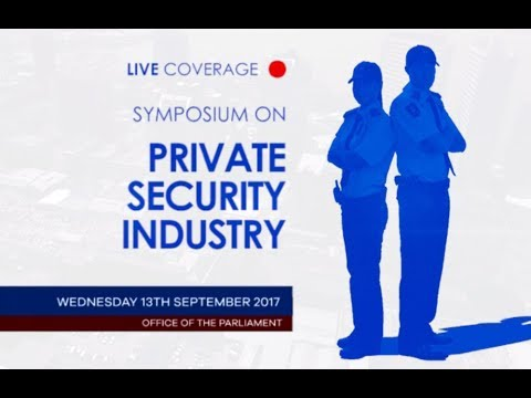 Public Symposium: JSC National Security - Private Security Industry in T&T - September 13, 2017