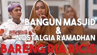 Gambar cover BANGUN MASJID DAN NOSTALGIA RAMADHAN BARENG RIA RICIS