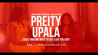 Preity Upula Talks 'Amazing Ways To Live A Life You Love'