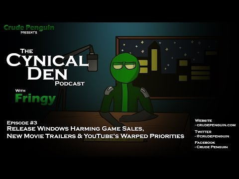 The Cynical Den Podcast: Episode #3 - Games Selling Poorly, New Movie Trailers, & YouTube Issues