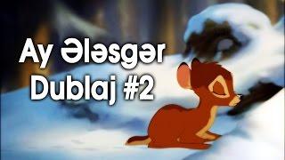 Ay elesger - Dublaj #2 (Azerbaycan filmlerinden parca)