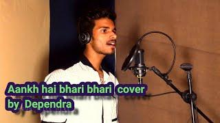 Aankh hai bhari bhari    Deependra    jk records   