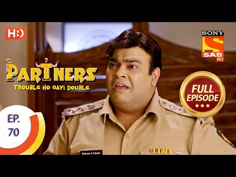 Partners Trouble Ho Gayi Double - Ep 70 - Full Episode - 5th March, 2018