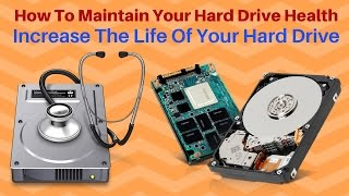 How to Maintain your Hard Drive health | Increase The Life Of Your Hard Drive URDU/HINDI
