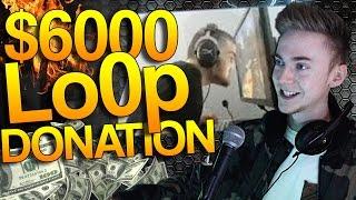 CS GO Donating 6000 To Lo0p