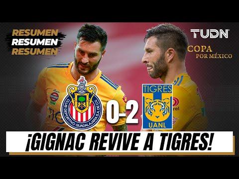 Resumen y Goles | Chivas 0 - 2 Tigres | Copa por México | TUDN
