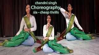 Cheap Thrills ( Sia. ft. Sean Paul) I Dance Cover I Chandni Singh I Indo-western Dance