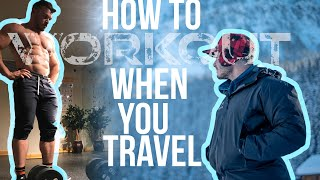 How to Workout While you Travel