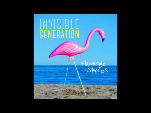 Flamingo Shores - Invisible Generation