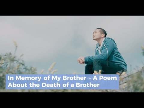 In Memory Of My Brother - A Poem About The Death Of A Brother