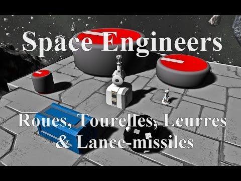 [FR] Space Engineers - Mise à jour - Roues, Tourelles, Leurres & Lance-missiles