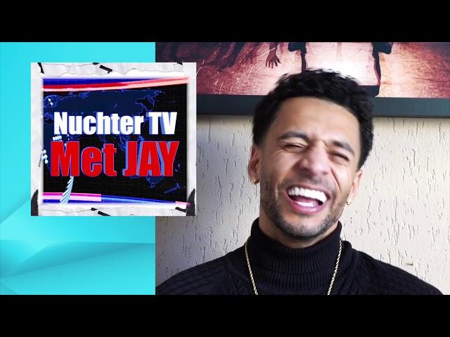 NUCHTER TV MET JAY AFLEVERING 4 !!!!
