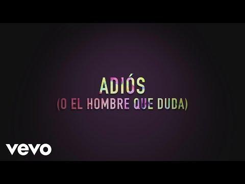 The Mills - Adios (O El Hombre Que Duda) (Lyric Video)