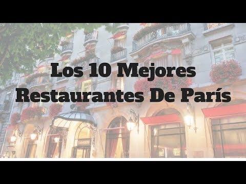 Los 10 Mejores Restaurantes De París