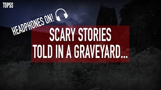 Scary Stories Told in a Graveyard | Creepy Bedtime Horror Stories...