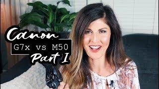 Canon G7x ii vs Canon M50: My VLOGGING CAMERA Comparison