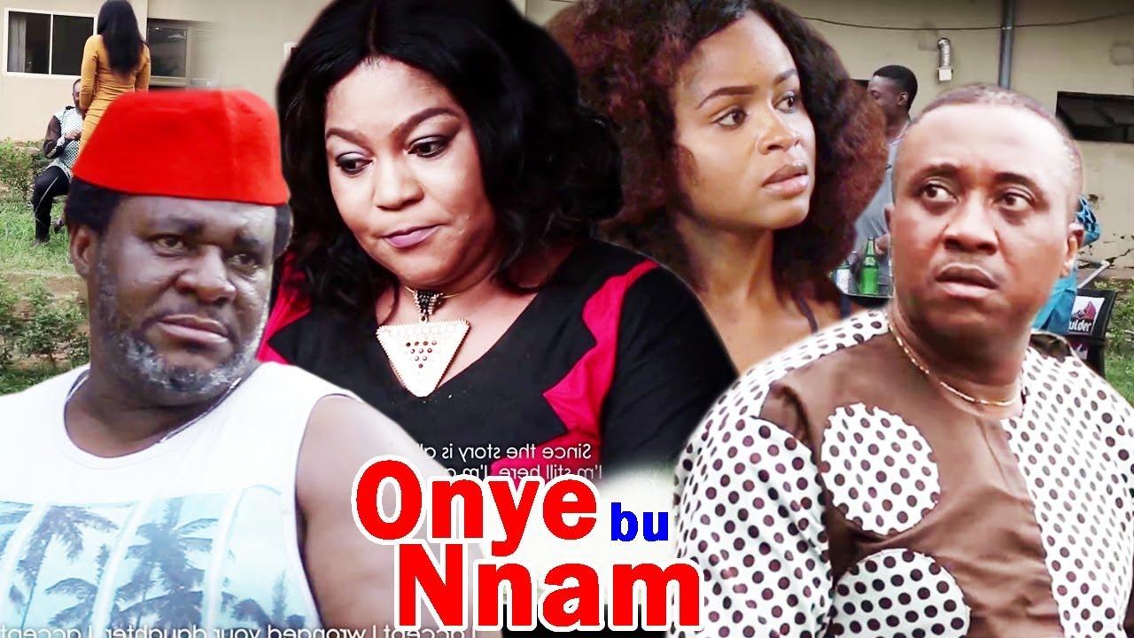 Download Onye Bu Nna M Season 2 - 2018 New/Latest Nigerian Igbo Movie Full HD