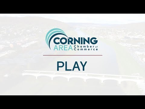 Corning Area Chamber of Commerce - PLAY