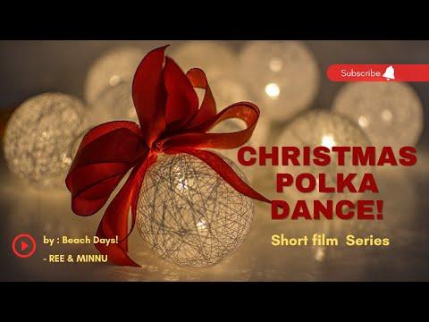 Christmas polka dance!