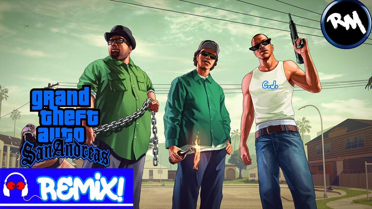 GTA: San Andreas (Trap Remix) -RM