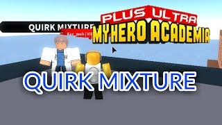 HOW TO GET QUIRK MIXTURE!   Plus Ultra   ROBLOX
