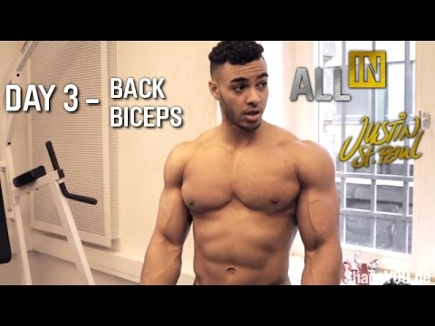 Justin St Paul - Back Biceps Day 3 - Workout ALL IN