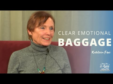1 Technique To Clear Emotional Baggage | Kathleen Fors