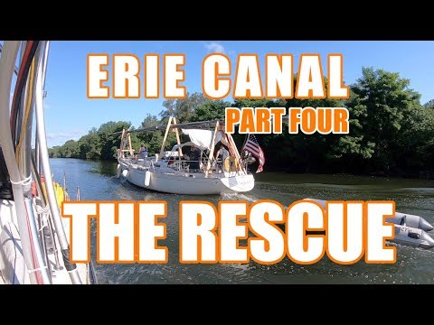 Erie Canal Rescue - Episode 76 - Lady K Sailing
