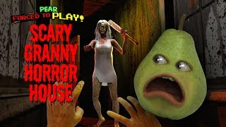 Pear is FORCED to Play - Scary Granny HORROR HOUSE!