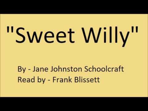 """Sweet Willy"" by Jane Johnston Schoolcraft"